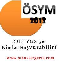2013 YGS kimler başvurabilir