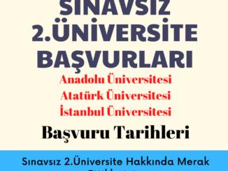 2021-2022 Sınavsız 2.Üniversite Başvuru Tarihleri Ne Zaman