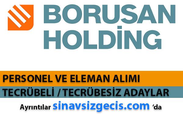 BORUSAN Türkiye Genelinde Personel Alacak