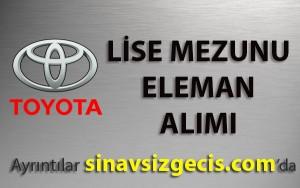 Toyota Lise Mezunu Bakım Elemanı Alacak